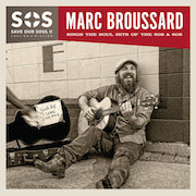Review: Marc Broussard - Save Our Soul II – Soul On A Mission: Sings The Songs Of The 50s And 60s