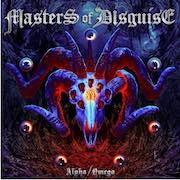 Masters Of Disguise: Alpha / Omega