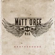 Matt O'Ree Band: Brotherhood