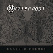 Review: Nattefrost - Skaldic Themes – Limited Edition In Coloured Vinyl