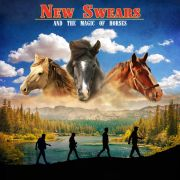 New Swears: And The Magic Of Horses