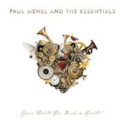 Paul Menel And The Essentials: Spare Parts For Broken Hearts