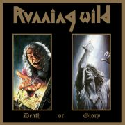 Running Wild: Death Or Glory (Deluxe Expanded Edition)