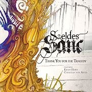 Saeldes Sanc: Thank You For The Tragedy