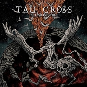 Review: Tau Cross - Pillar Of Fire
