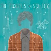 The Foxholes: Sci-Fox