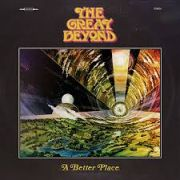 The Great Beyond: A Better Place