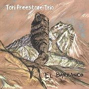 Tori Freestone Trio: El Barranco