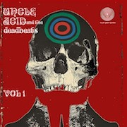 Review: Uncle Acid And The Deadbeats - Vol. 1