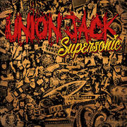 Review: Union Jack - Supersonic