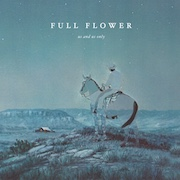 Review: Us And Us Only - Full Flower
