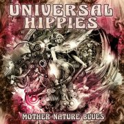 Review: Universal Hippies - Mother Nature Blues