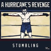 A Hurricane's Revenge: Stumbling