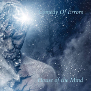 Comedy Of Errors: House Of The Mind