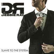 DVD/Blu-ray-Review: Debbie Ray - Slave To The System