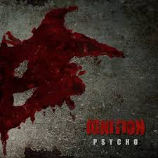 Review: Ignition (Saarland) - Psycho