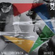 Review: Mallory Knox - Wired