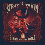 Stray Train - II - Blues From The Hell: The Legend of the Courageous Five