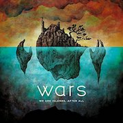 Review: Wars - We Are Islands, After All