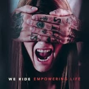 Review: We Ride - Empowering Life