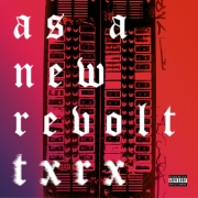 As A New Revolt: Txrx