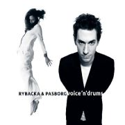 Ania Rybacka & Stefan Pasborg: Drums 'n' Voice