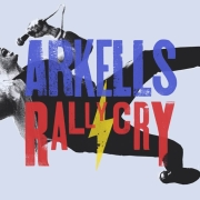Arkells: Rally Cry