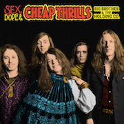 Big Brother & The Holding Co.: Sex, Dope & Cheap Thrills