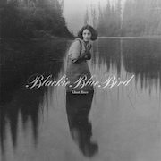 Blackie Blue Bird: Ghost River