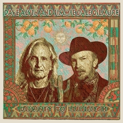 Dave Alvin and Jimmie Gilmore: Downey To Lubbock