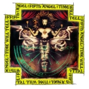 Fifth Angel: Time Will Tell (Re-Release)