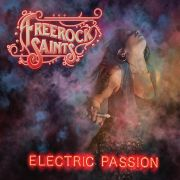 Freerock Saints: Electric Passion