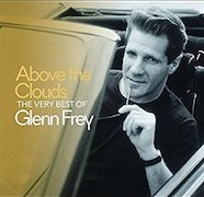 DVD/Blu-ray-Review: Glenn Frey - Above The Clouds – The Very Best Of