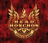 Head Honchos: Bring It On Home