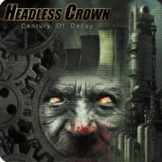 Review: Headless Crown - Century Of Decay