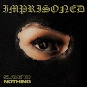 Review: Imprisoned - Slave To Nothing