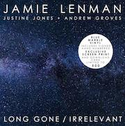 Review: Jamie Lenman - Long Gone / Irrelevant (with Justin Jones + Andrew Grooves)