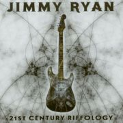 Jimmy Ryan: 21st Century Riffology
