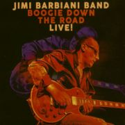 Jimi Barbiani Band: Boogie Down The Road – Live