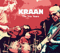 Kraan: The Trio Years
