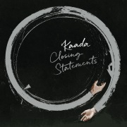 Kaada: Closing Statements