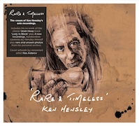 Review: Ken Hensley - Rare & Timeless