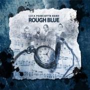 Luca Princiotta Band: Rough Blue