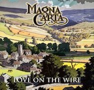 Magna Carta: Love On The Wire – BBC Sessions, Live & Beyond