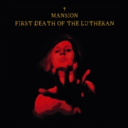 Review: Mansion - First Death Of The Lutheran