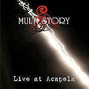 Multi Story: Live At Acapela