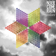 Never Come Rain: Colors