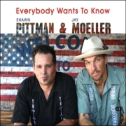 Shawn Pittman & Jay Moeller: Everybody Wants To Know