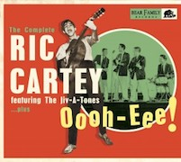 Ric Cartey: Oooh-Eee! - The Complete Ric Cartey