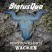 DVD/Blu-ray-Review: Status Quo - Down Down & Dirty At Wacken